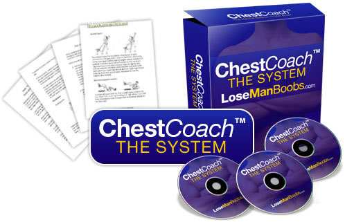 Chest Coach System - To Get Rid Of Man Boobs